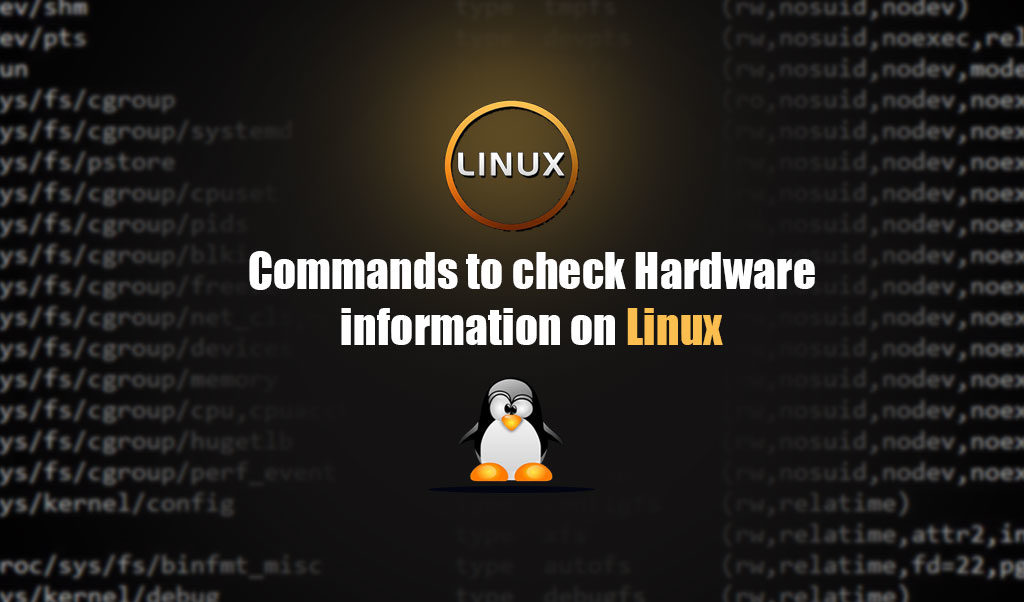 پیدا کردن مشخصات سخت افزاری در لینوکس